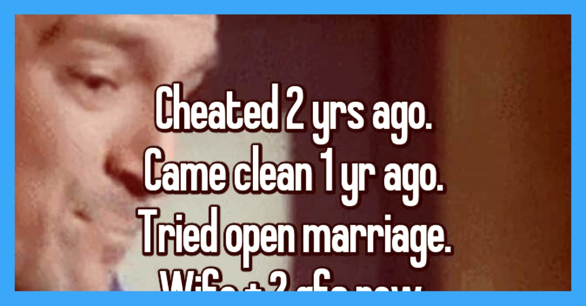 These 18 Cheaters Came Clean  Here's What Happened Next